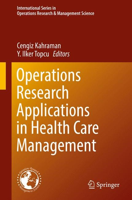 Operations Research Applications in Health Care Management | Kahraman / Topçu, 2017 | Buch (Cover)