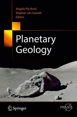 Abbildung von Rossi / Gasselt | Planetary Geology | 1. Auflage | 2018 | beck-shop.de
