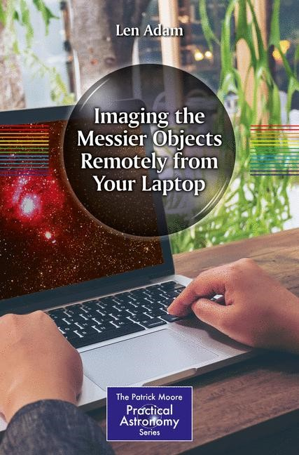 Abbildung von Adam | Imaging the Messier Objects Remotely from Your Laptop | 2018