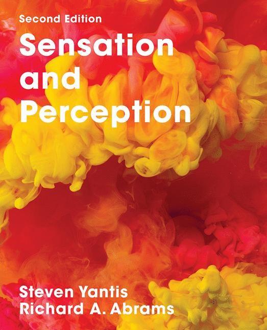 Abbildung von Abrams / Yantis   Sensation and Perception   2nd ed. 2016   2016