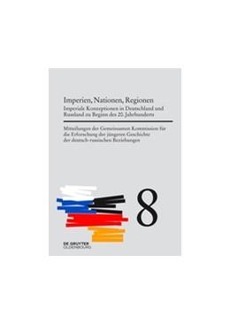 Abbildung von Wirsching / Cubar'Jan | Imperien, Nationen, Regionen | 2017 | Imperiale Konzeptionen in Deut...