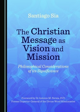 Abbildung von Sia | The Christian Message as Vision and Mission | 1. Auflage | 2017 | beck-shop.de