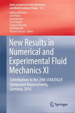 Abbildung von Dillmann / Heller / Krämer / Wagner / Bansmer / Radespiel / Semaan | New Results in Numerical and Experimental Fluid Mechanics XI | 1st ed. 2018 | 2017 | Contributions to the 20th STAB... | 136