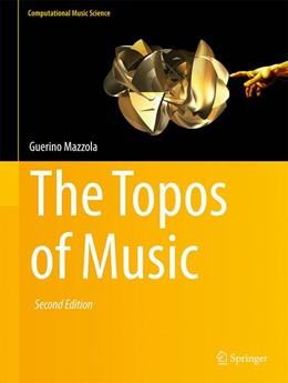 Abbildung von Mazzola | The Topos of Music | 2nd ed. 2018 | 2018
