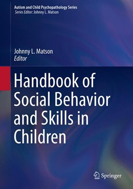 Abbildung von Matson | Handbook of Social Behavior and Skills in Children | 1st ed. 2017 | 2017