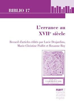 Abbildung von Desjardins / Pioffet | L'errance au XVIIe siècle | 1. Auflage | 2017 | 216 | beck-shop.de