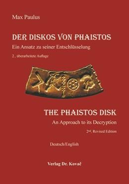 Abbildung von Paulus | Der Diskos von Phaistos / The Phaistos Disk | 1. Auflage | 2017 | 68 | beck-shop.de