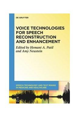 Abbildung von Patil / Neustein   Voice Technologies for Speech Reconstruction and Enhancement   1. Auflage   2020