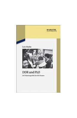 Abbildung von Maeke | DDR und PLO | 1. Auflage | 2017 | Die Palästinapolitik des SED-S...