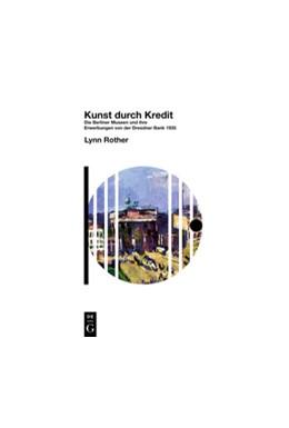 Abbildung von Rother | Kunst durch Kredit | 1. Auflage | 2017 | beck-shop.de