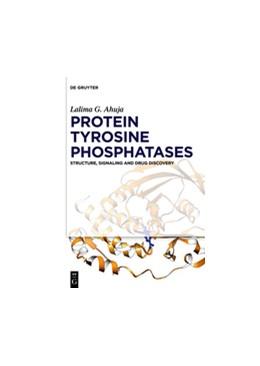 Abbildung von Ahuja | Protein Tyrosine Phosphatases | 1. Auflage | 2018 | beck-shop.de