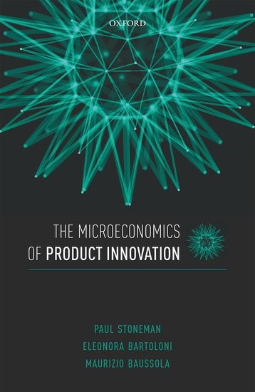 The Microeconomics of Product Innovation | Stoneman / Bartoloni / Baussola, 2017 | Buch (Cover)