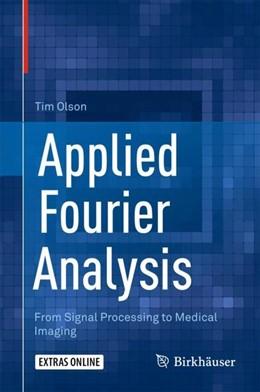Abbildung von Olson | Applied Fourier Analysis | 1st ed. 2017 | 2017