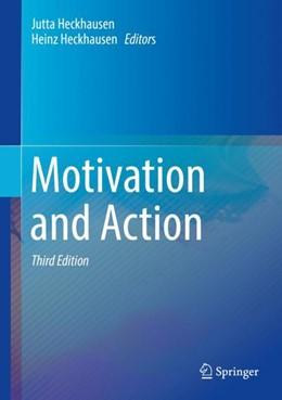 Abbildung von Heckhausen | Motivation and Action | 3. Auflage | 2018 | beck-shop.de