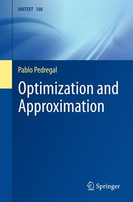 Abbildung von Pedregal | Optimization and Approximation | 1st ed. 2017 | 2017 | 108