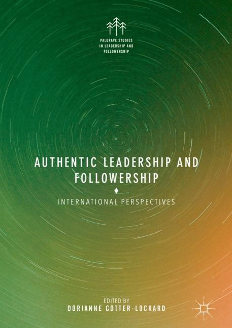 Abbildung von Cotter-Lockard | Authentic Leadership and Followership | 1st ed. 2018 | 2018