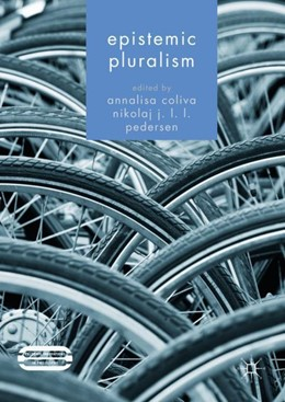 Abbildung von Coliva / Jang Lee Linding Pedersen | Epistemic Pluralism | 1st ed. 2017 | 2017