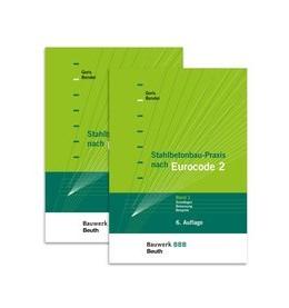 Abbildung von Bender / Goris | Stahlbetonbau-Praxis nach Eurocode 2 • Set | 6.,überarbeitete und erweiterte Ausgabe | 2017 | Paket: Band 1 + Band 2 - Bauwe...