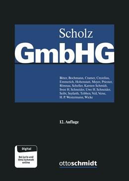 Abbildung von Scholz | GmbH-Gesetz | 12., neu bearbeitete und erweiterte Auflage | 2018 | Gesamtwerk in 3 Bänden