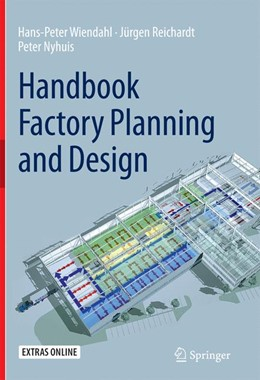 Abbildung von Wiendahl / Reichardt / Nyhuis   Handbook Factory Planning and Design   Softcover reprint of the original 1st ed. 2015   2017