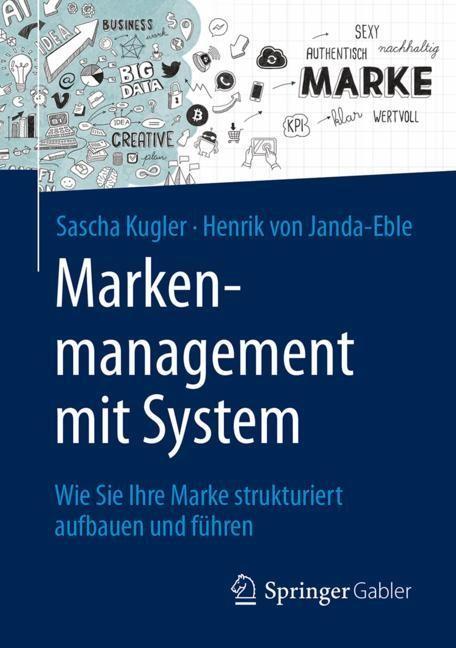 Abbildung von Kugler / von Janda-Eble | Markenmanagement mit System | 2017