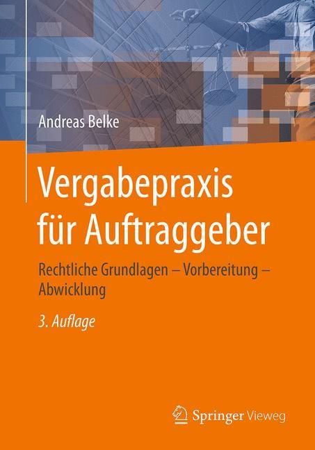 Abbildung von Belke | Vergabepraxis für Auftraggeber | 3., korrigierte Aufl. 2017 | 2017