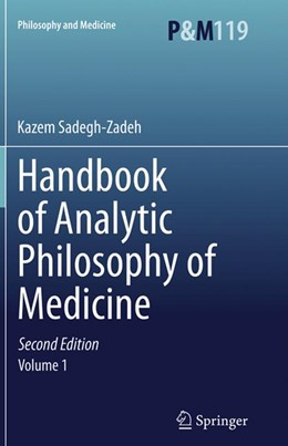 Abbildung von Sadegh-Zadeh | Handbook of Analytic Philosophy of Medicine | Softcover reprint of the original 2nd ed. 2015 | 2018 | 119