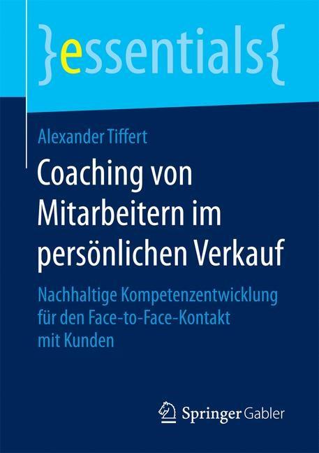 Abbildung von Tiffert | Coaching von Mitarbeitern im persönlichen Verkauf | 2017