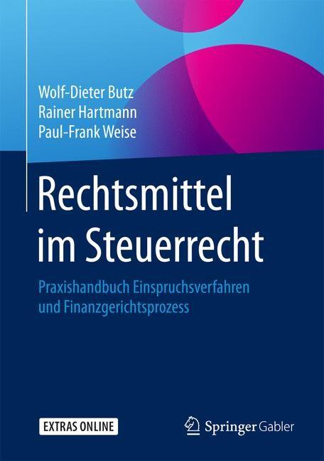Rechtsmittel im Steuerrecht | Butz / Hartmann / Weise, 2017 | Buch (Cover)