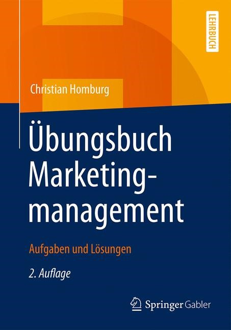 Übungsbuch Marketingmanagement | Homburg | 2., überarb. u. erw. Aufl. 2017, 2017 | Buch (Cover)