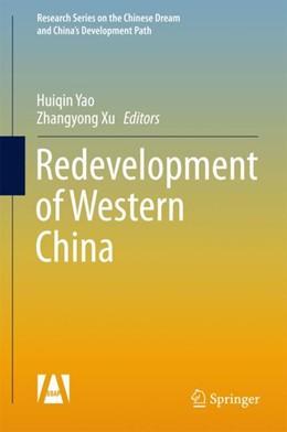 Abbildung von Yao / Xu   Redevelopment of Western China   1st ed. 2017   2018