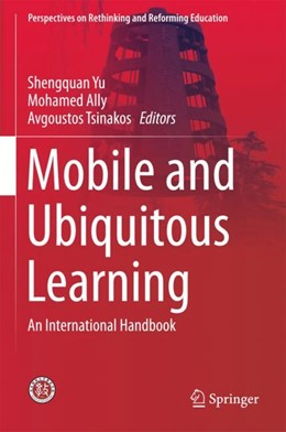 Abbildung von Yu / Ally / Tsinakos | Mobile and Ubiquitous Learning | 1st ed. 2018 | 2017 | An International Handbook