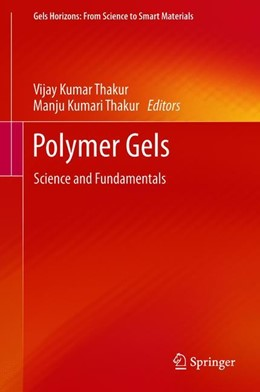 Abbildung von Thakur | Polymer Gels | 1st ed. 2018 | 2018 | Science and Fundamentals