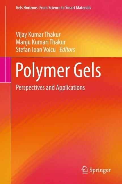Abbildung von Thakur / Voicu   Polymer Gels   1st ed. 2018   2018