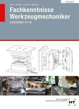 Abbildung von Haffer / Hönmann | Lösungen Fachkenntnisse Werkzeugmechaniker | 1. Auflage | 2017 | beck-shop.de