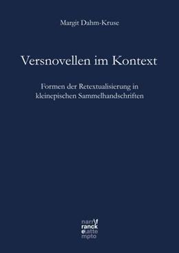 Abbildung von Dahm-Kruse | Versnovellen im Kontext | 2018 | Formen der Retextualisierung i...