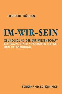 Im-Wir-sein   Mühlen / Maas, 2008   Buch (Cover)