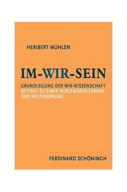 Abbildung von Mühlen / Maas | Im-Wir-sein | 2008 | Grundlegung der Wir-Wissenscha...