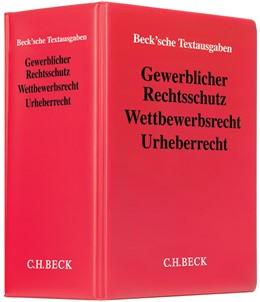 Abbildung von Gewerblicher Rechtsschutz, Wettbewerbsrecht, Urheberrecht | 63. Auflage | 2019 | Sammlung zum Patent-, Gebrauch...