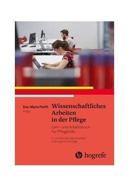 Abbildung von Panfil   Wissenschaftliches Arbeiten in der Pflege   3. Auflage   2017   beck-shop.de