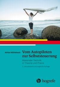 Vom Autopiloten zur Selbststeuerung | Mühlebach | 2., aktualisierte und ergänzte Auflage, 2018 | Buch (Cover)