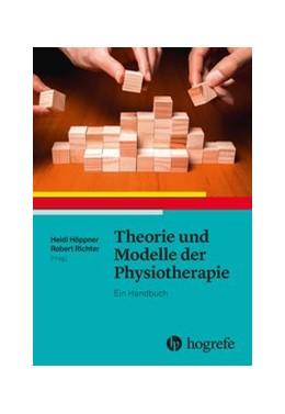 Abbildung von Höppner / Richter | Theorie und Modelle der Physiotherapie | 2017 | Ein Handbuch