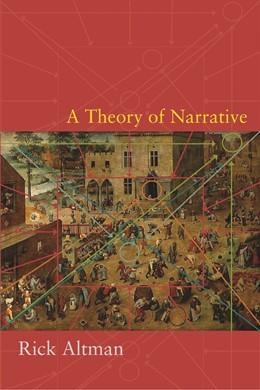 Abbildung von Altman | A Theory of Narrative | 2008