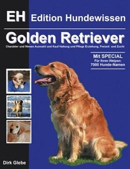 Abbildung von Glebe | Golden Retriever | 2001 | Charakter und Wesen, Auswahl u...