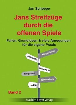 Abbildung von Schoepe | Jans Streifzüge durch die offenen Spiele Band 2 | 2017 | Fallen, Grundideen & viele Anr...