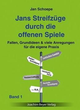 Abbildung von Schoepe | Jans Streifzüge durch die offenen Spiele Band 1 | 2017 | Fallen, Grundideen & viele Anr...