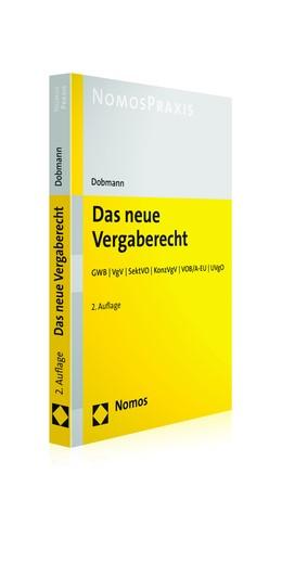 Abbildung von Dobmann | Das neue Vergaberecht | 2. Auflage | 2018 | GWB | VgV | SektVO | KonzVgV |...