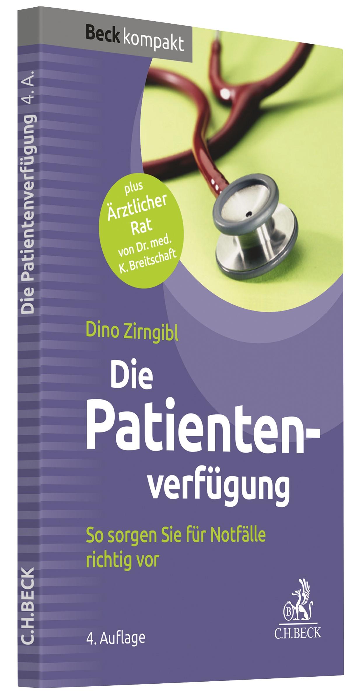 Die Patientenverfügung | Zirngibl | 4. Auflage, 2018 | Buch (Cover)