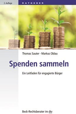 Abbildung von Sauter / Oblau | Spenden sammeln | 2. Auflage | 2018 | Ein Leitfaden für engagierte B... | 51219