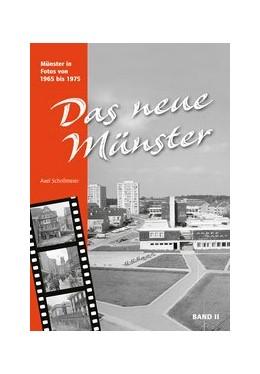 Abbildung von Schollmeier | Das neue Münster II | 2017 | Münster in Fotos